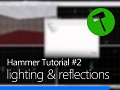 Hammer #002: Lighting & Reflections