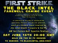 The Black Intel Farewell Gaming Event