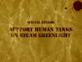 Human Tanks Fight On