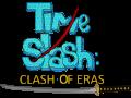 Time Slash: Clash of Eras Released!