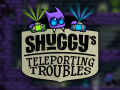 Shuggy's Teleporting Troubles out now!
