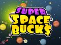 Super Space Bucks for OUYA