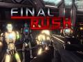Final Rush - Demo Released!