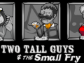 Listen to our interview on Two Tall Guys and the Small Fry!