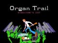 Organ Trail: Director's Cut Released on Desura