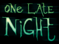 One Late Night update