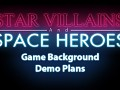 Game Background, Demo Plans
