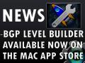 The BGP Level Builder