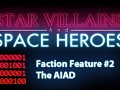 Faction Feature #2: AIAD
