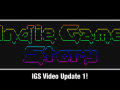 Indie Game Story's First Video Update!