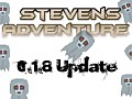 Stevens Adventure Beta 18 Released!