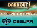 Get Darkout 20% off this weekend!