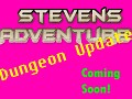 Dungeon Update Coming Soon!