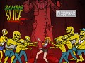 Zombie Slice comming soon!