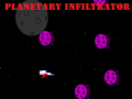 Planetary Infiltrator is now on Google PlayStore and Kongregate