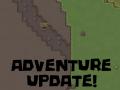 The Adventure Update (Alpha 0.17)