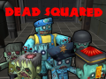 Our alpha build v0821a of Dead Squared has been uploaded to indieDB