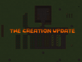 The Creation Update (Alpha 0.19)