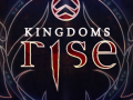 Kingdoms Rise now on Greenlight!