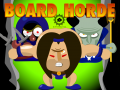 Board Horde new game modes!
