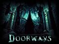 Doorways Official Video Trailer