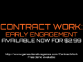 Contract Work: Early Engagement - Available Now!