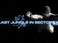 Last Jungle In Sector 17 Kickstarter + demo launch