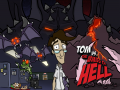 Tom vs. The Armies of Hell Kickstarter Live!