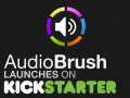 AudioBrush launches its Kickstarter Campaign!