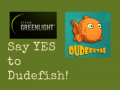 GET TO TEST THE DUDEFISH ALPHA AND GET PRIZES!