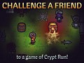 "New ""Challenge a friend"" feature in Crypt Run"