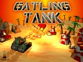 Gatling Tank Updated !