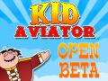 Kid Aviator for iOS and Android Looking for Beta Testers