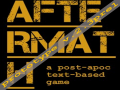 AfterMath - a post-apoc text-based game: prototype v.2.3pre1