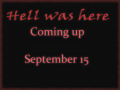 Hell was here alpha coming on 15 September