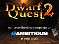 Dwarf Quest 2 crowdfunding campaign now live!