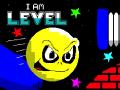 I Am Level Preaunch Trailer