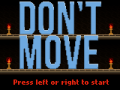 Don't Move Released!