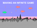 Making an Infinite Game