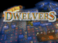 Dwelvers 0.5 now free and ready for download