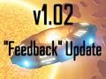"v1.02 ""feedback"" update"