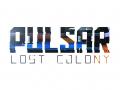 PULSAR: Lost Colony - Video Devlog #7