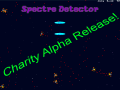 Spectre Detector ALPHA release for Charity!
