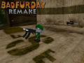 Bad Fur Day Remake - News 05