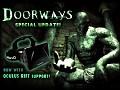 Doorways Special Update!