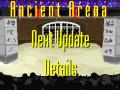 Next Ancient Arena Update Details