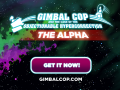 Get Access to the Gimbal Cop Alpha today - Oculus Rift support included!!