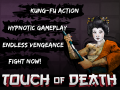Touch of Death update 2.0 is live