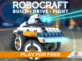 ROBOCRAFT Build - Drive - Fight