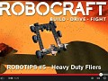 "Robocraft - Robotips #5 - How to build ""Heavy Duty Fliers"""
